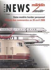 MARKLIN INSIDER 02-2008 - S 3/6 BAVAROISE / LES ROCHEUSES CANADIENNES / OBERLAND