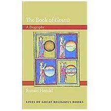 """The Book of """"Genesis"""": A Biography Lives of Great Religious Books"""