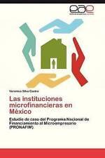 Las instituciones microfinancieras en México: Estudio de caso del Programa Nacio