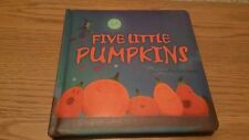 Five Little Pumpkins by Ben Mantle (Tiger Tales) Halloween themed Boardbook