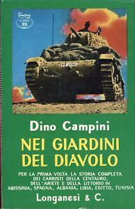 Nei giardini del diavolo. Dino Campini Longanesi 1969