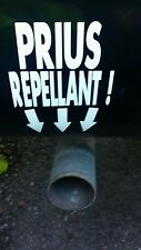 PRIUS REPELLANT Exhaust Bumper Sticker Decal Diesel Pick Up Truck Stacks Soot