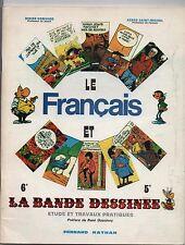 Le français dans la bande dessinée. CONVARD. GOSCINNY. Nathan 1974