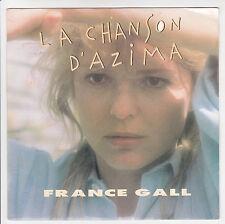 """GALL France 45T SP 7"""" LA CHANSON D'AZIMA -C'EST BON QUE TU SOIS LA -WEA 247076-7"""