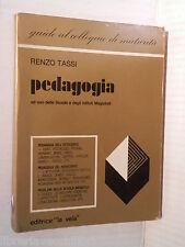 PEDAGOGIA Renzo Tassi Editrice la vela Guide al colloquio di maturita 1982 libro