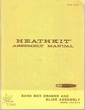 HEATHKIT ASSEMBLY MANUAL FOR A BAND BOX DRAWER & SLIDE