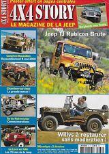 4x4 STORY N° 33 / JEEP TJ RUBICON BRUTE - WILLYS A RESTAURER SANS MODERATION