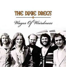 DIXIE DREGS - WAGES OF WEIRDNESS 2 CD NEU