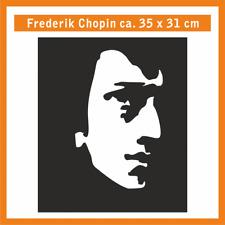 FREDERIK CHOPIN Wandtatoo, ca. 35 x 31 cm, Hochleistungsfolie mit Montagepapier