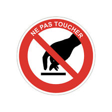 Sticker INTERDICTION DE TOUCHER - Ne pas toucher - 10cm x 10cm