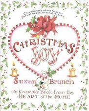 Christmas Joy : A Keepsake Book from the Heart of the Home by Susan Branch, Good