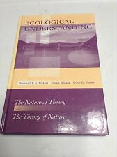 Ecological Understanding The Nature of Theory and the Theory of Nature Hardcover