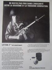 7/1985 PUB LITTON ELECTRON TUBE 2 PLUS NIGHT VISION COLT M16 US ARMY FRENCH AD