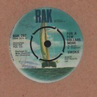 "Smokie(7"" Vinyl)For A Few Dollars More-RAK-RAK 267-UK-1978-VG+/VG+"