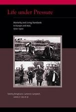 Life under Pressure: Mortality and Living Standards in Europe and Asia, 1700-19