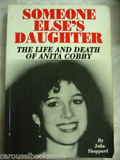 Someone Else's Daughter Life Death Anita Cobby Julia Sheppard pb 1991 B20B67