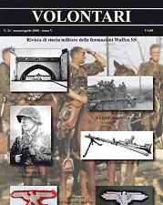 VOLONTARI n.21 - Storia militare Germania WW2 Waffen SS Nederland Junkerschule
