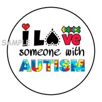 "30 I LOVE SOMEONE WITH AUTISM ENVELOPE SEALS LABELS STICKERS 1.5"" ROUND"