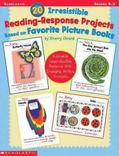 20 Irresistible Reading-Response Projects Based on Favorite Picture Books: