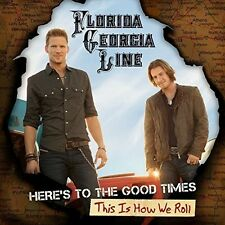 Florida Georgia Line - Here's To The Good Times: This Is How We Roll [New Vinyl]