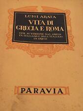 LUIGI ARATA - VITA DI GRECIA E ROMA 1947