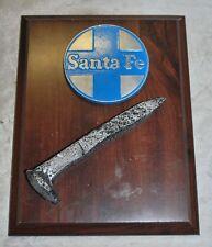 Railroad Spike Plaque  Santa Fe RailRoad