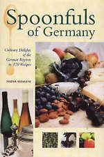 Spoonfuls of Germany: Culinary Delights of the German Regions in 170 Recipes by Nadia Hassani (Hardback, 2004)