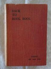 Back To Bool Bool by Brent of Bin Bin (Miles Franklin) | HC/ 1931 1st Edn.