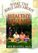 What the Bible Says About Healthy Living: Three Biblical Principles-ExLibrary