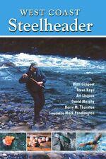 West Coast Steelheader: the best advice for catching steelhead with natural bait