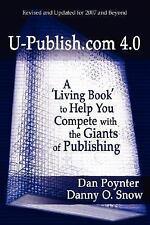 U-Publish.com 4.0 : A 'Living Book' to Help You Compete with the Giants of Publ…