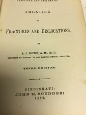 1879 Fractures And Dislocations By A J Howe Third Edition 424 Pages Leather Boun