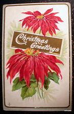 1912 CHRISTMAS Poinsettias  Christmas Greetings VINTAGE EMBOSSED POSTCARD