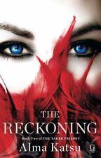 The Reckoning Bk. 2 by Alma Katsu (2013, Paperback)