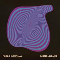PABLO INFERNAL - MONOLOGUES (LP+MP3)   VINYL LP + MP3 NEU