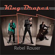 KING DRAPES Rebel Rouser CD  NEW Sealed  Teddyboy Rebel Rockabilly Rock 'n' Roll