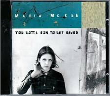 """MARIA MC KEE """"You gotta sin to get saved"""" CD NUOVO 1993"""