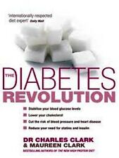 The Diabetes Revolution by Dr Charles Clark NEW
