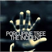 Porcupine Tree - Incident (2009)