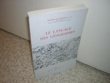 1964.le langage des géographes / Dainville.Bel ex.non coupé.géographie carte