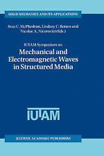 IUTAM Symposium on Mechanical and Electromagnetic Waves in Structured Media (Sol