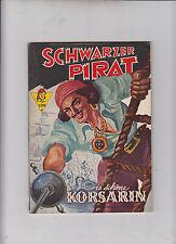 Schwarzer Pirat Nummer 1 - 12 meistens im Zustand ( 1 ) Einzelhefte
