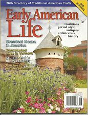Early American Life Magazine - August 2013 - Volume 44 Number 4