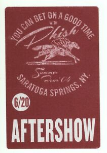 Phish 2004 Summer Tour 6/20/04 Saratoga Springs NY AFTER SHOW Backstage Pass!