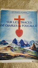 Sur les traces de Charles Foucauld. 1936