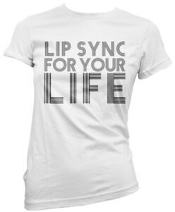 Lip Sync For Your Life Womens T-Shirt