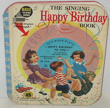 1955 The Singing Happy Birthday Book by Magic Talking Books