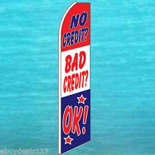 NO CREDIT? BAD? OK! FLUTTER FEATHER FLAG Swooper Tall Advertising Sign Banner