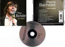 "PIERRE BACHELET ""Les Corons"" (CD) 2006"