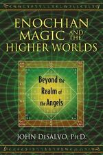 Very Good, Enochian Magic and the Higher Worlds: Beyond the Realm of the Angels,